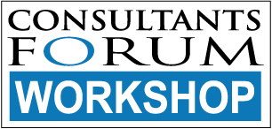 Consultants Forum Workshop