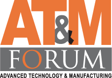 Advanced Technology & Manufacturing Forum
